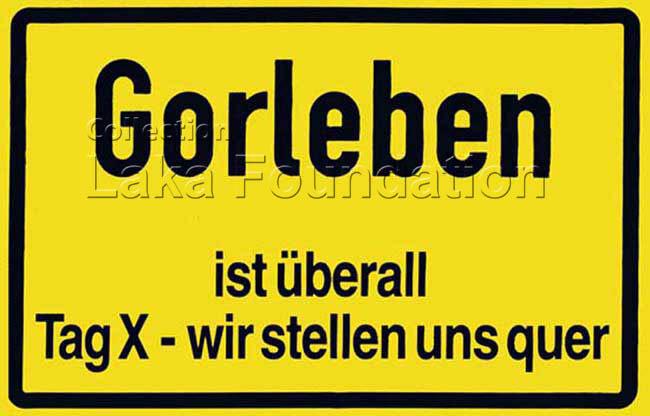 Gorleben ist üeberall, 1996-98